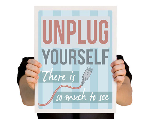 Unplug from Technology